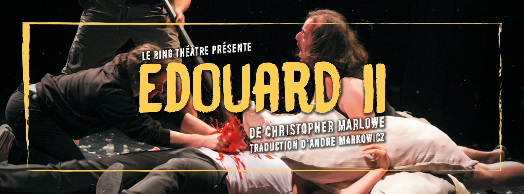 Edouard II - Ring Théâtre